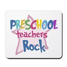 Preschool Teachers Rock - Mousepad