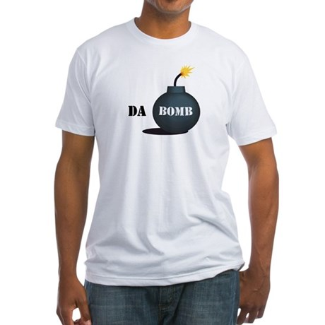 Da Bomb Fitted T-Shirt