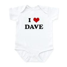 I Love DAVE Infant Bodysuit
