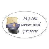 My son serves and protects Oval Decal