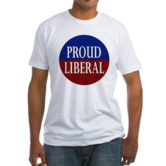 Proud Liberal (Fitted T-Shirt, Made in USA)