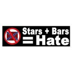 Stars + Bars = Hate (bumper sticker)