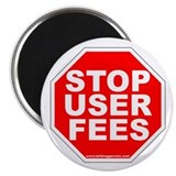 """Stop User Fees"" Magnet"