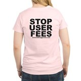 """Stop User Fees"" T-Shirt"