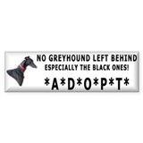 No Black Greyhound Left Behind Bumper Car Sticker
