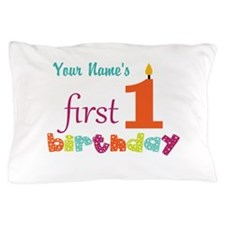 First Birthday - Pe... Pillow Case