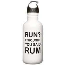 Run I thought you said Water Bottle