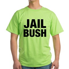 Jail Bush Green T-Shirt