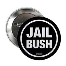 "Jail Bush 2.25"" Button (10 pack)"