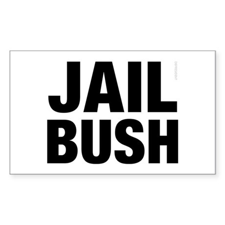 Jail Bush Rectangle Sticker