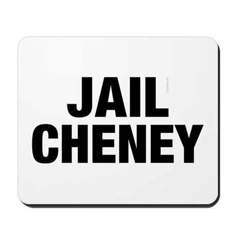 Jail Cheney Mousepad