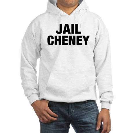 Jail Cheney Hooded Sweatshirt
