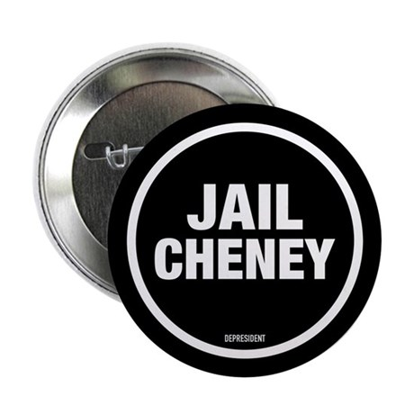 "Jail Cheney 2.25"" Button (10 pack)"