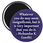 Insignificant? Gandhi quote (Magnet)