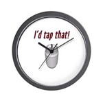 I'd Tap That! Wall Clock
