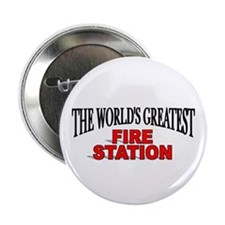 """The World's Greatest Fire Station"" Button"