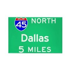 Dallas TX, Interstate 45 North Rectangle Magnet