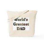 World's Greatest Dad (Father, Grandpa)Tote Bag