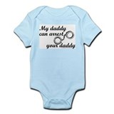 My daddy can arrest your dadd Onesie