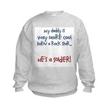 """My Daddy is cooler.."" Sweatshirt"