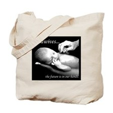 Midwives...the future is in our hands Tote Bag
