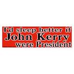 Sleep With John Kerry Bumper Sticker