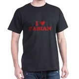 I LOVE FABIAN T-Shirt