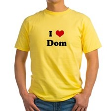 I Love Dom T