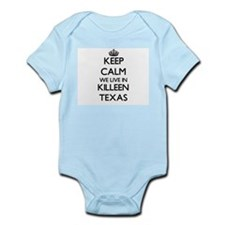 Keep calm we live in Killeen Texas Body Suit