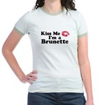Kiss me I'm a brunette Jr. Ringer T-Shirt