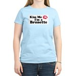 Kiss me I'm a brunette Women's Light T-Shirt