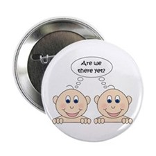 Are we there yet? Twins Button