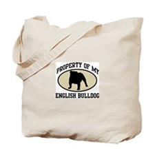 Property of English Bulldog Tote Bag