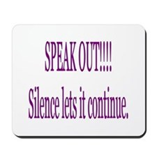"""Speak out"" Mousepad"