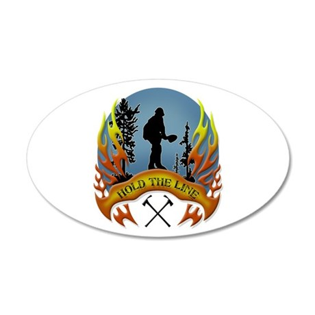 Wildland Firefighter (Hold t 35x21 Oval Wall Decal