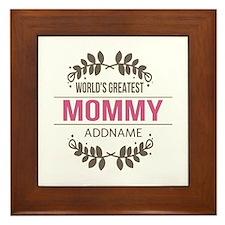 Custom Worlds Greatest Mommy Framed Tile