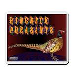 Ringneck Pheasants Mousepad