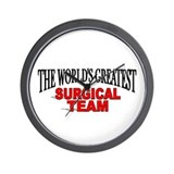 """The World's Greatest Surgical Team"" Wall Clock"