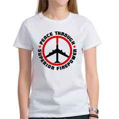 Peace Through Superior Firepower Women's T-Shirt