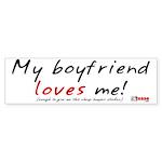 I Love My Girlfriend (cheap) Bumper Sticker
