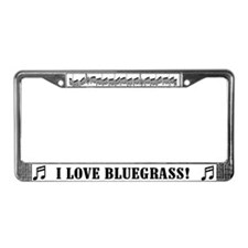 I Love Bluegrass License Plate Frame