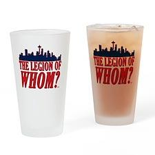 Legion of Whom Drinking Glass