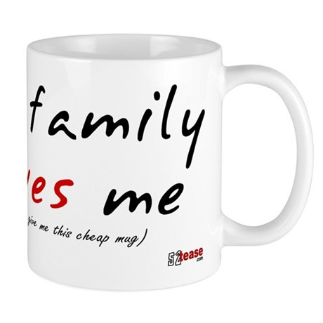 My (cheap) Family Loves Me Mug