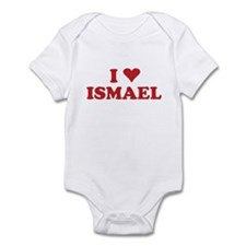 I LOVE ISMAEL Infant Bodysuit