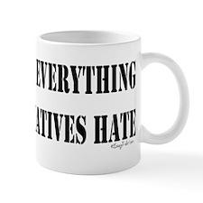 Everything Conservatives Hate Mug