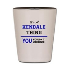 Funny Kendall Shot Glass