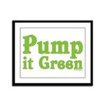 Pump it Green Framed Panel Print