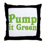 Pump it Green Throw Pillow