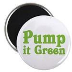 Pump it Green Magnet