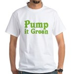 Pump it Green White T-Shirt